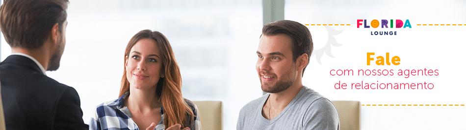 Fale com nossos agentes de relacionamento
